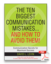 The Ten Biggest Communication Mistakes